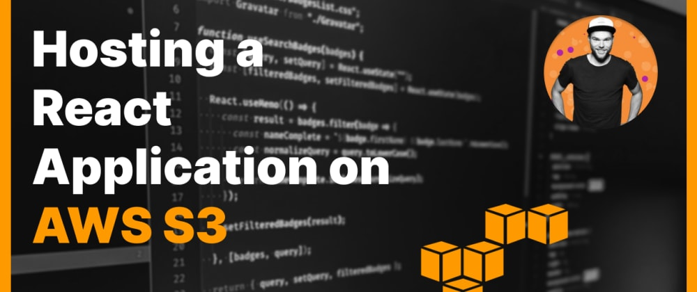 Cover image for How to host a React application on AWS S3
