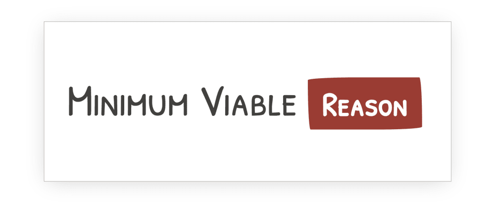 Cover image for Getting Started with Minimum Viable Reason