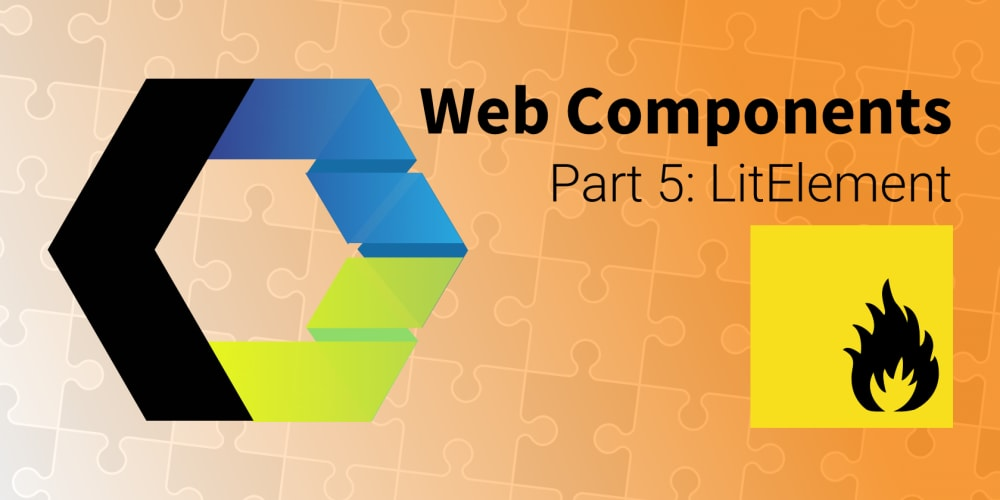 Let's Build Web Components! Part 5: LitElement - DEV Community
