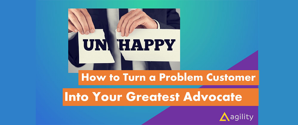 Cover image for How to Turn a Problem Customer Into Your Greatest Advocate