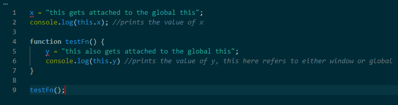 the variables get attached to the global context