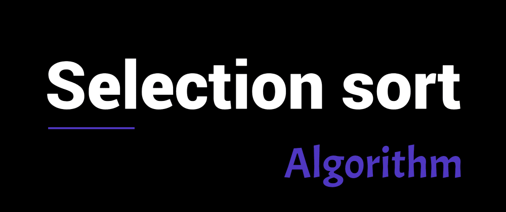 Cover image for Selection sort algorithm