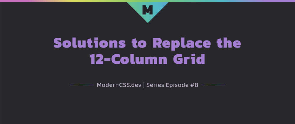 Cover image for Solutions to Replace the 12-Column Grid
