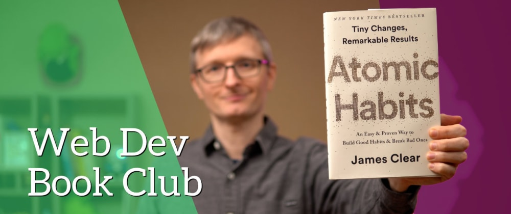Cover image for Your habits make your future (so read Atomic Habits)