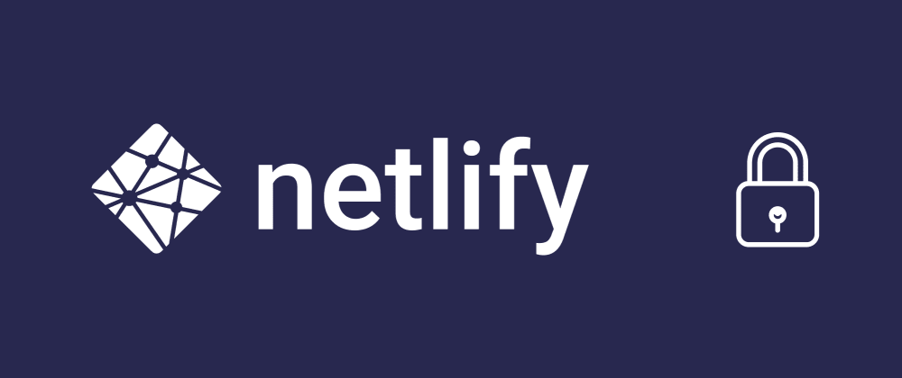 Cover image for Content Security Policy on Netlify (guide)