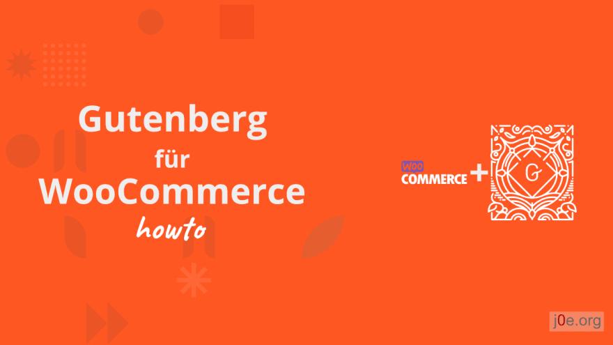 Gutenberg für WooCommerce