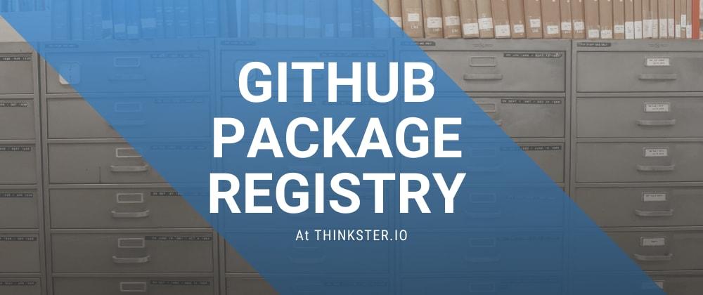 Cover image for Github PackageRegistry