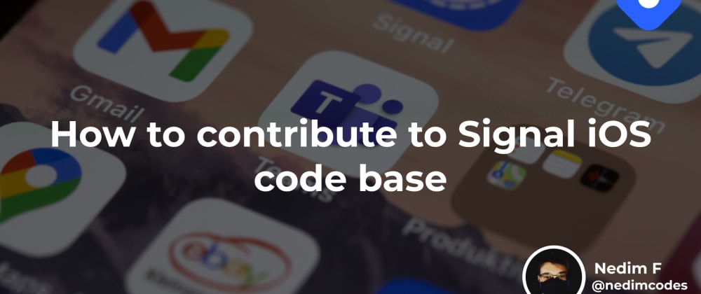 Cover image for How to contribute to Signal iOS code base