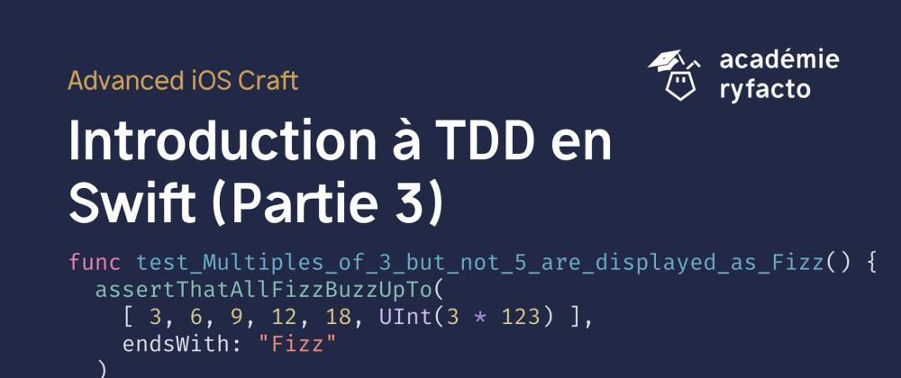 Cover image for 🇫🇷 Introduction à TDD en Swift (Partie 3) - Une bonne documentation
