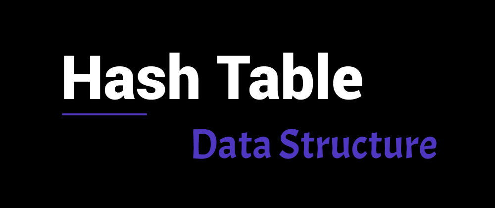Cover image for Hash Table data structure