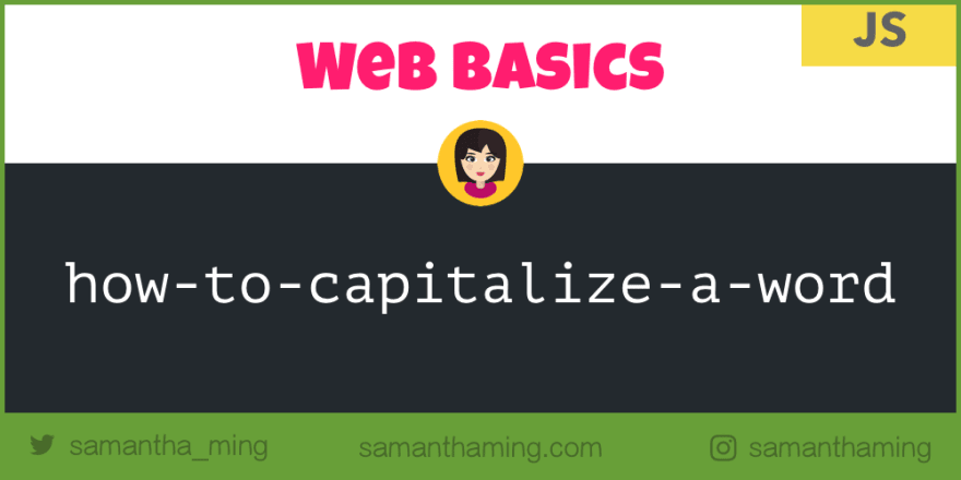 Web Basics: How to Capitalize a Word in JavaScript - DEV