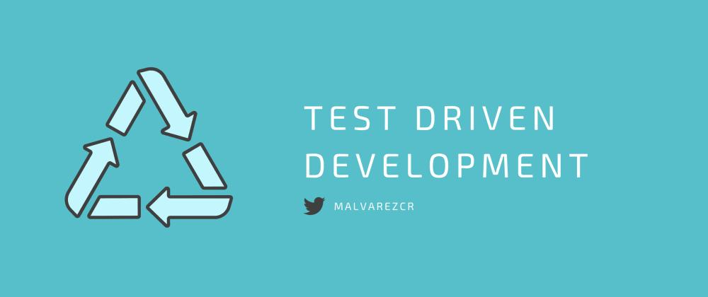 Cover image for Test Driven Development > Desarrollo guiado por pruebas