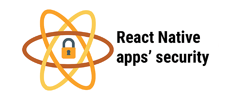 Cover image for 🚀 Writing secure React Native app