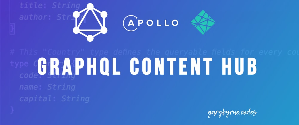 Cover image for Creating a GraphQL Content Hub with Apollo Server