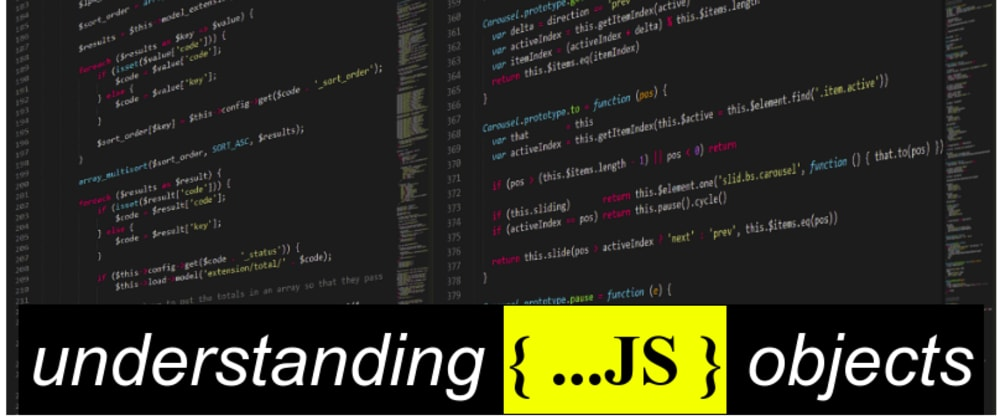 Cover image for Understanding JavaScript objects
