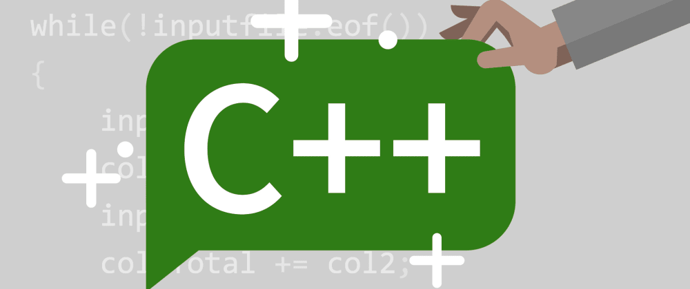 Cover image for Wanna learn a new language? Why not C++?
