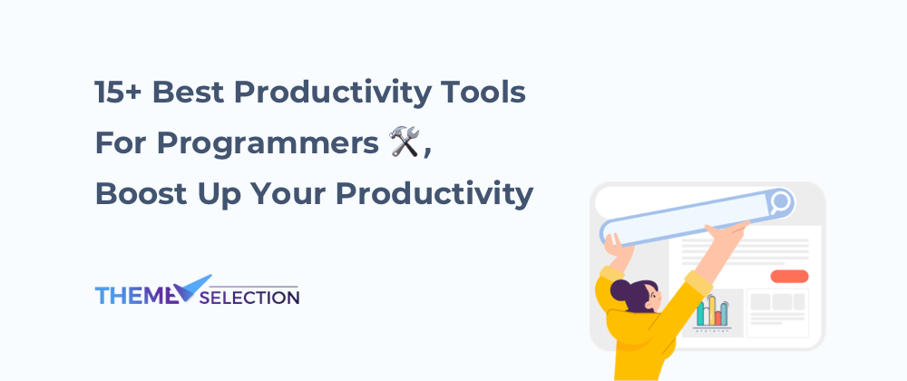 Cover image for 15+ Best Productivity Tools For Programmers in 2021,🛠 Boost Up Your Productivity🚀