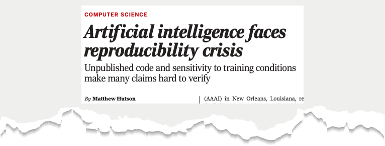 AI faces a reproducibility crisis - Science mag