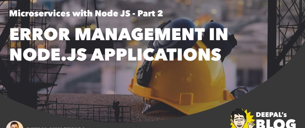 Cover image for Error Management in Node.js Applications