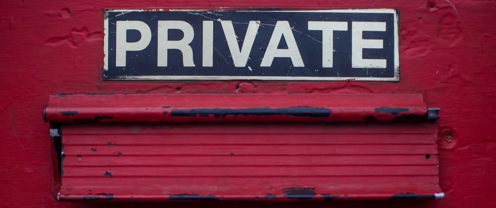 Cover image for Les attributs privés en JavaScript