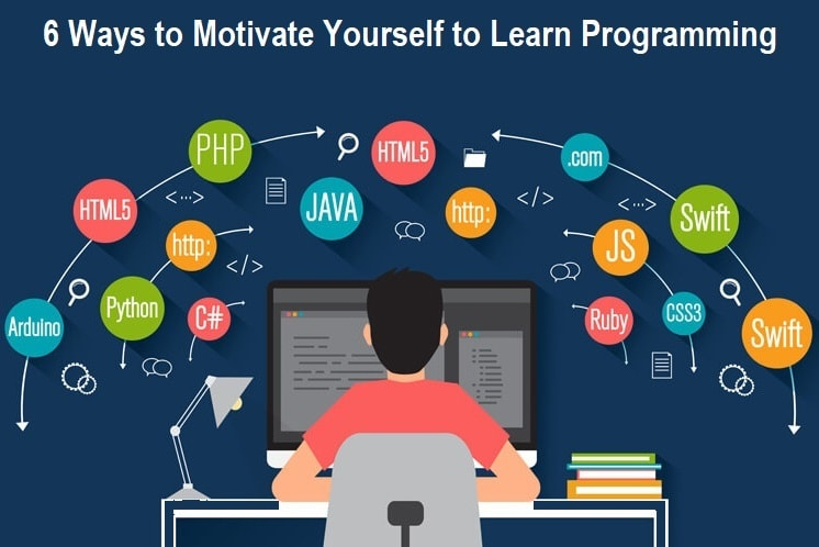 6 Ways to Motivate Yourself to Learn Programming
