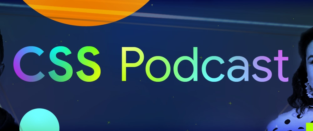 Cover image for The CSS Podcast: Episode Two