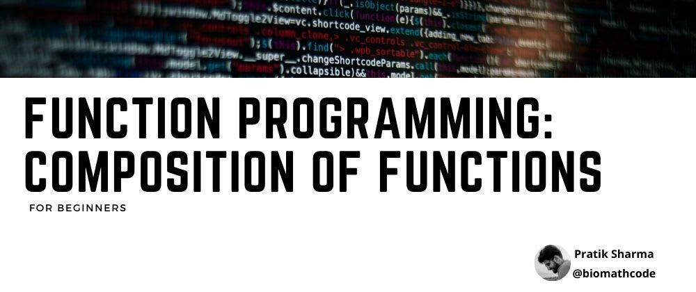 Cover image for Functional Programming: Composition of Functions
