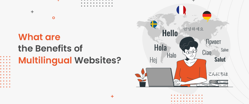Cover image for What Are The Benefits Of Multilingual Website?