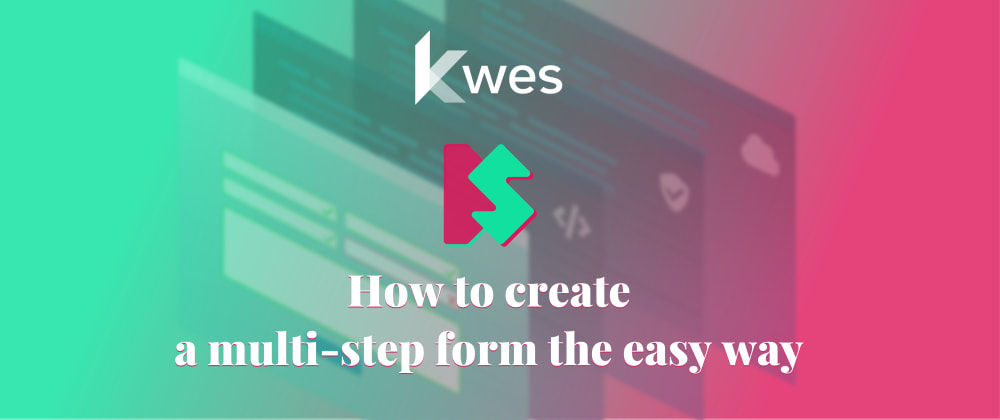 Cover image for How to create a multi-step form the easy way