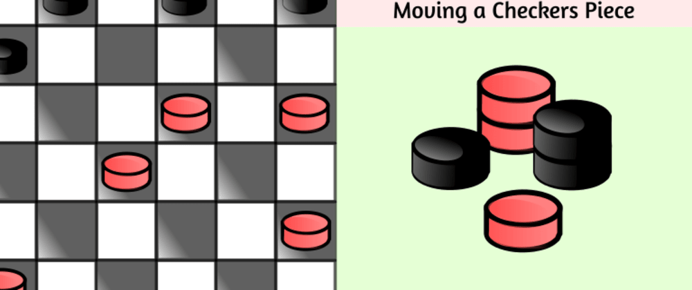 Cover image for Checkers Interview Question: Moving a Piece