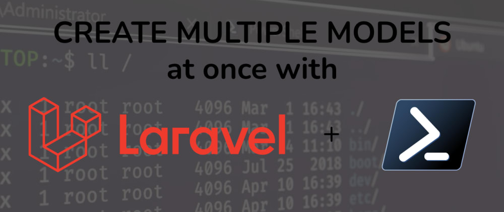 Cover image for How To Create Multiple Laravel Models With A Single Command