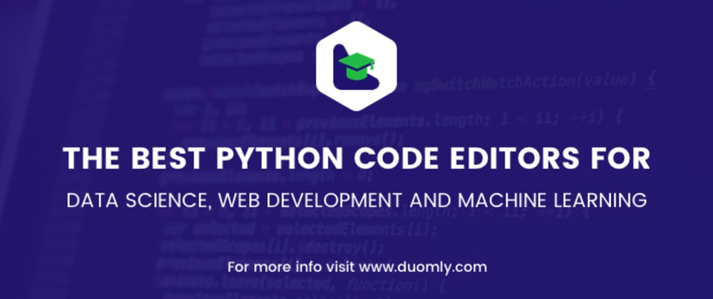 Cover image for The best Python code editors for data science, web development, and machine learning