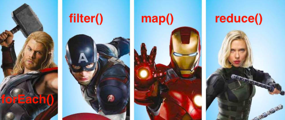 Cover image for Array's Avengers: forEach(), filter(), map() and reduce()