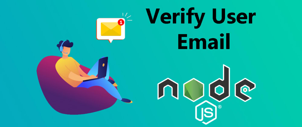 Cover image for How to verify user email in node.js ?