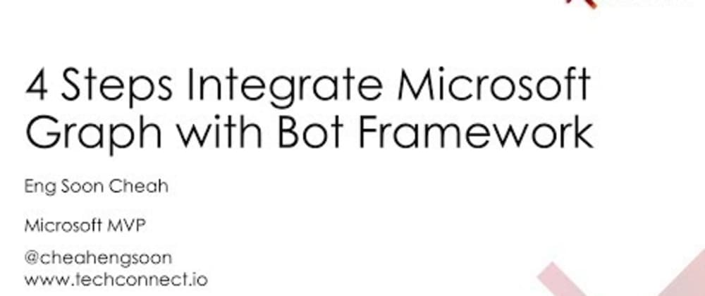 Cover image for 4 Steps Integrate Microsoft Graph with Azure Bot Services