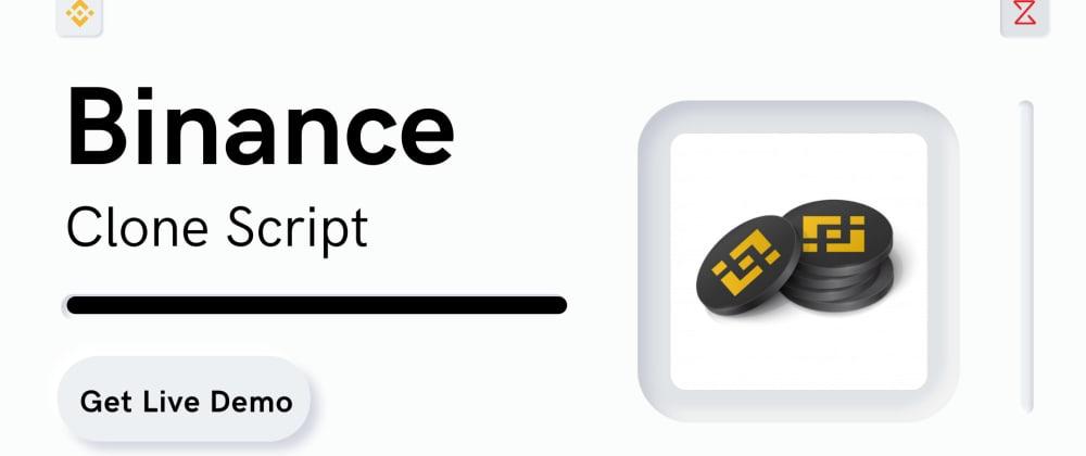 Cover image for Binance Clone Script - To Start Crypto Exchange like Binance