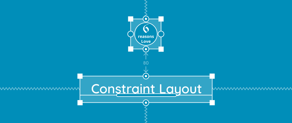 Cover image for 6 reasons why I fell in love with Constraint layout!!