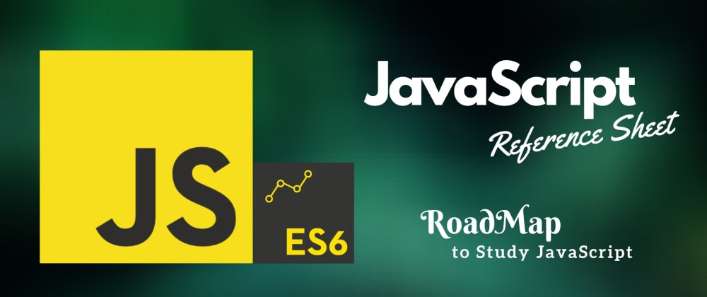 Cover image for Ultimate Road Map to Study JavaScript : Basics to Advanced
