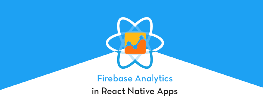 Cover image for Firebase analytics in React native app