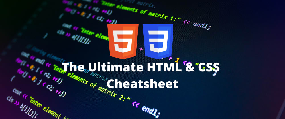 Cover image for The Ultimate HTML & CSS Cheatsheet