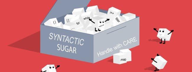 Syntatic Sugar