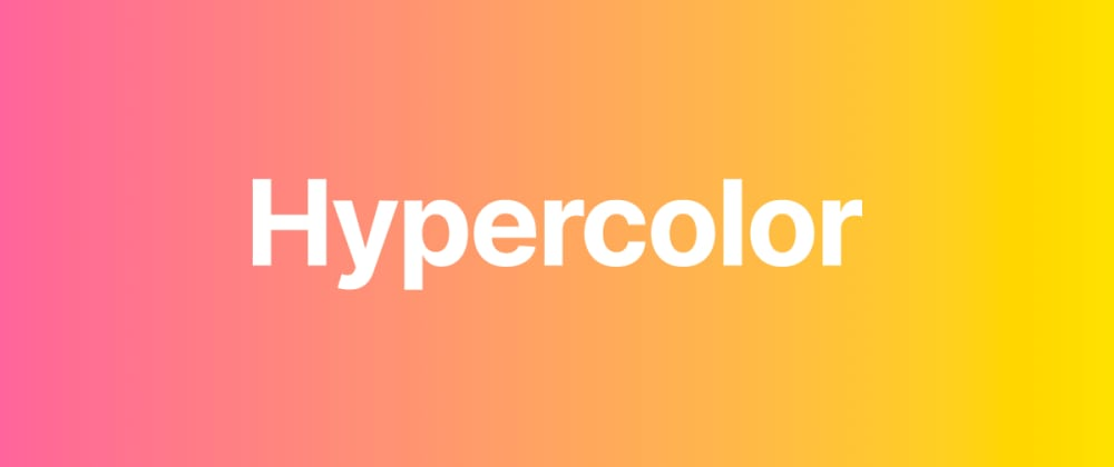 Cover image for Launching HYPERCOLOR.dev