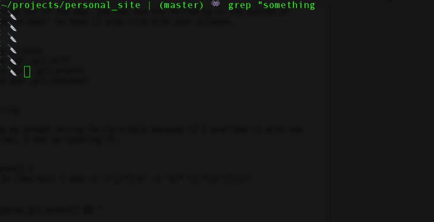 "A picture of my terminal reading `grep ""something` and several secondary prompt lines with a knife emoji instead of `>`"