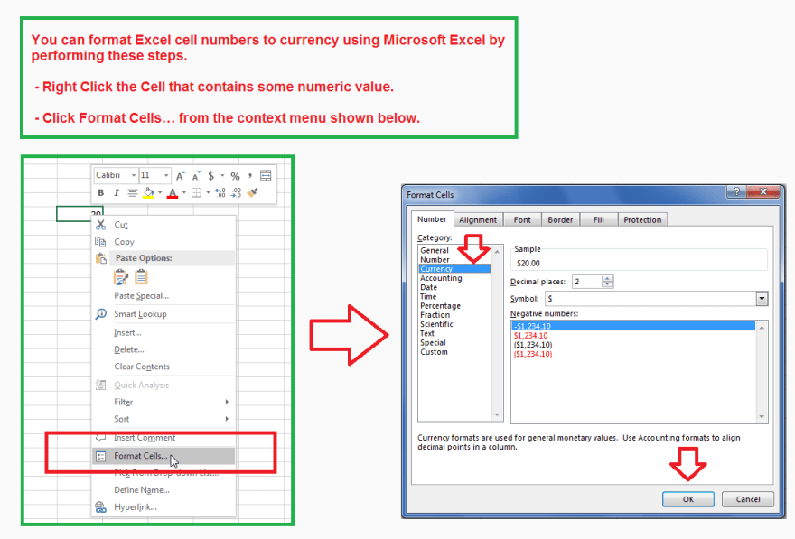 Format Excel Cell Numbers to Currency using Microsoft Excel.
