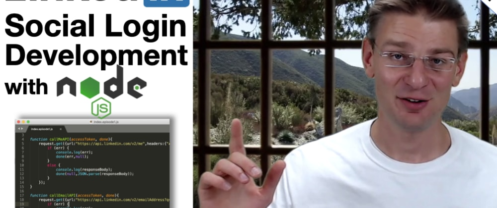 Cover image for Video Tutorial: How to build Social Login with LinkedIn API, OAuth and Node.js - Part 1