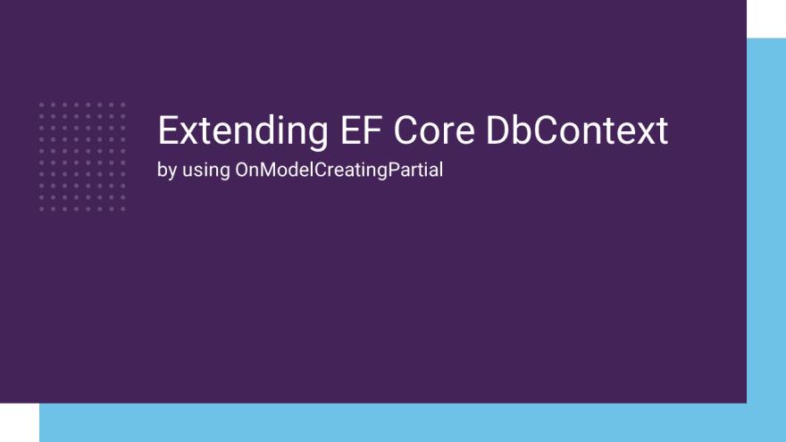 extendin ef core DbContext