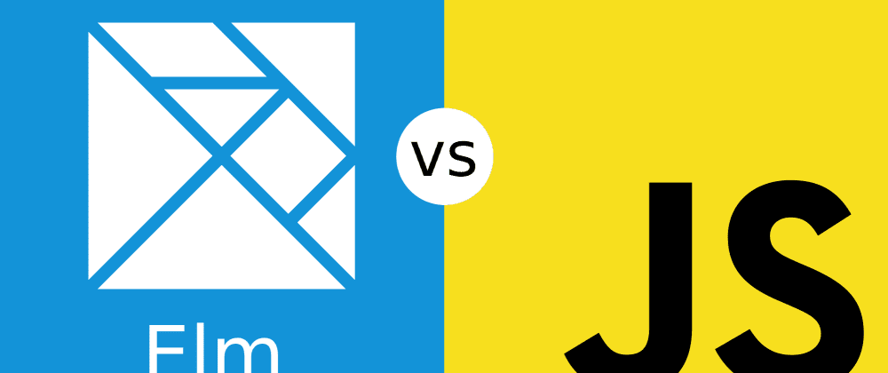 Cover image for Elm vs. Javascript: Side by Side Code Comparison