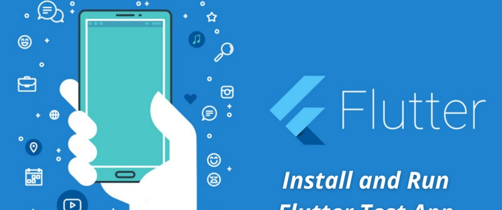 Cover image for Creating and Running the Flutter Test App