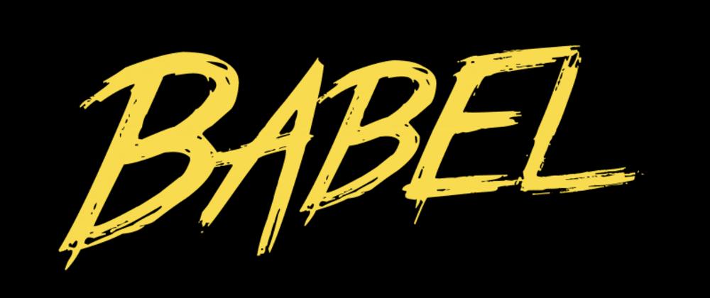 Cover image for Babel Basic  - Javascript
