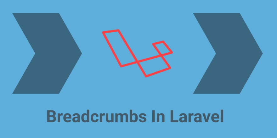 Building Dynamic Breadcrumbs In Laravel - DEV Community 👩 💻👨 💻